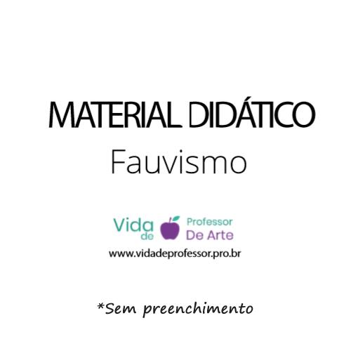 Material para Aula de Artes - apostila sobre Fauvismo